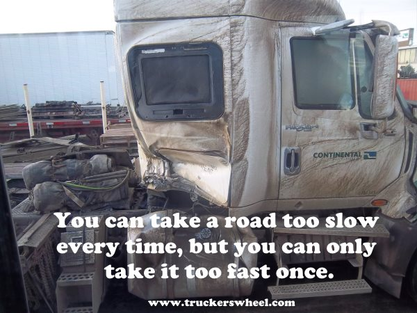 Trucking Quotes. The most valuable lesson in truck driving safety ever offered.